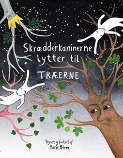Bogen Skrædderkaninerne lytter til træerne af Marie Priem