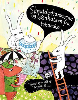 Bogen Skrædderkaninerne og Løgnehalsen fra tekanden af Marie Priem