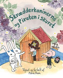 Bogen Skrædderkaninerne og piraten i skuret af Marie Priem